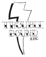 Trouble Bound HRC Inc